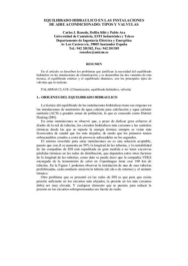 EQUILIBRADO HIDRAULICO EN LAS INSTALACIONES DE AIRE ACONDICIONADO: TIPOS Y VALVULAS Carlos J. Renedo, Delfín Silió y Pablo...