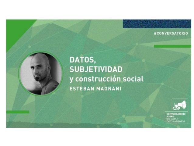 Conversatorio Datos, subjetividad y construcción social