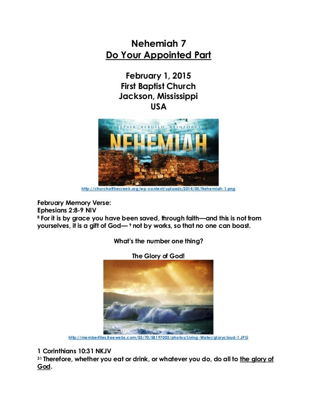 Nehemiah 7 Do Your Appointed Part February 1, 2015 First Baptist Church Jackson, Mississippi USA http://churchatthecreek.o...