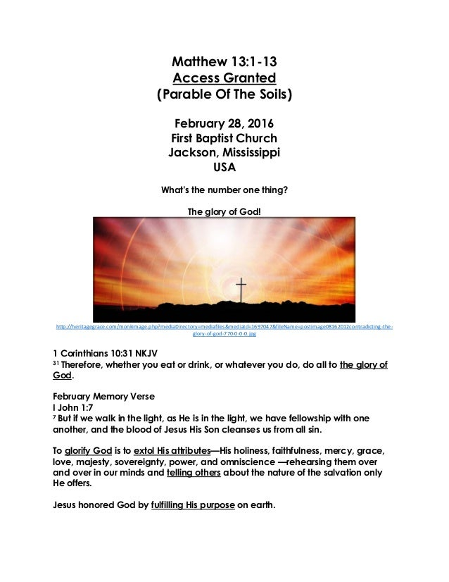 Matthew 13:1-13 Access Granted (Parable Of The Soils) February 28, 2016 First Baptist Church Jackson, Mississippi USA What...