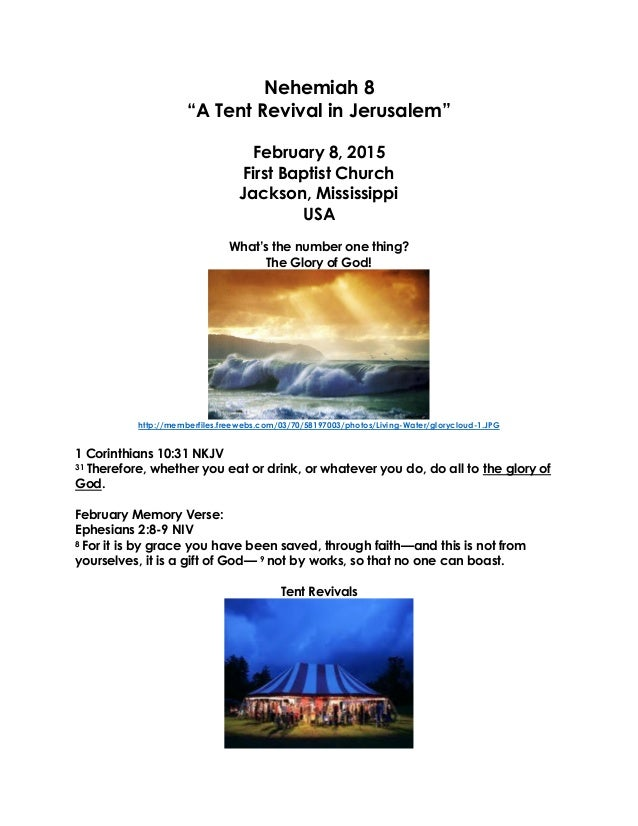 """Nehemiah 8 """"A Tent Revival in Jerusalem"""" February 8, 2015 First Baptist Church Jackson, Mississippi USA What's the number ..."""