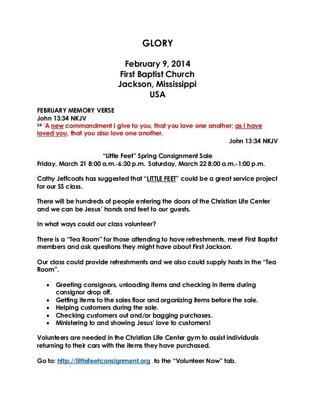 "GLORY February 9, 2014 First Baptist Church Jackson, Mississippi USA FEBRUARY MEMORY VERSE John 13:34 NKJV 34 ""A new comma..."