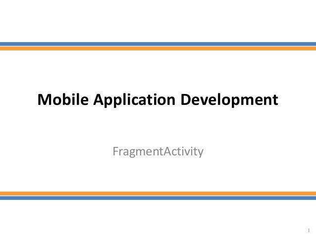 Mobile Application DevelopmentFragmentActivity1