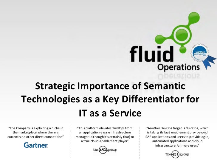 """Strategic Importance of Semantic         Technologies as a Key Differentiator for                      IT as a Service """"Th..."""