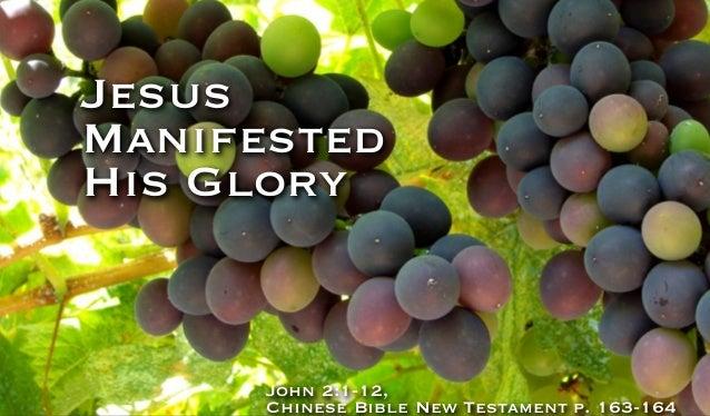 Jesus Manifested His Glory  John 2:1-12, Chinese Bible New Testament p. 163-164