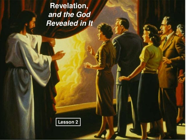 Revelation,and the GodRevealed in It   Lesson 2
