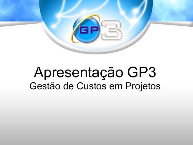 Apresentação GP3 Gestão de Custos em Projetos