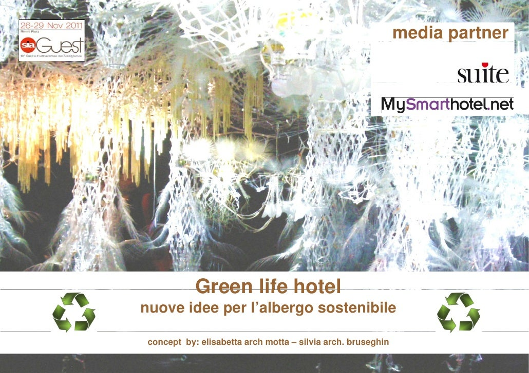 media partner                                                                    p            Green life hotelnuove idee p...