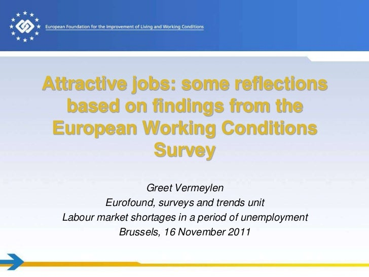 Attractive jobs: some reflections   based on findings from the European Working Conditions             Survey             ...