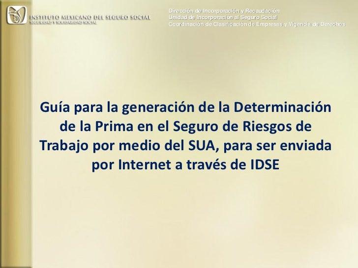 Dirección de Incorporación y Recaudación                  Unidad de Incorporación al Seguro Social                  Coordi...