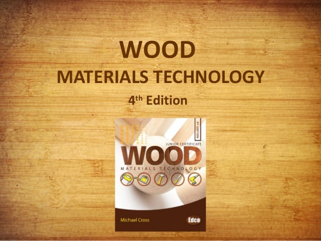 WOOD  MATERIALS TECHNOLOGY 4th Edition