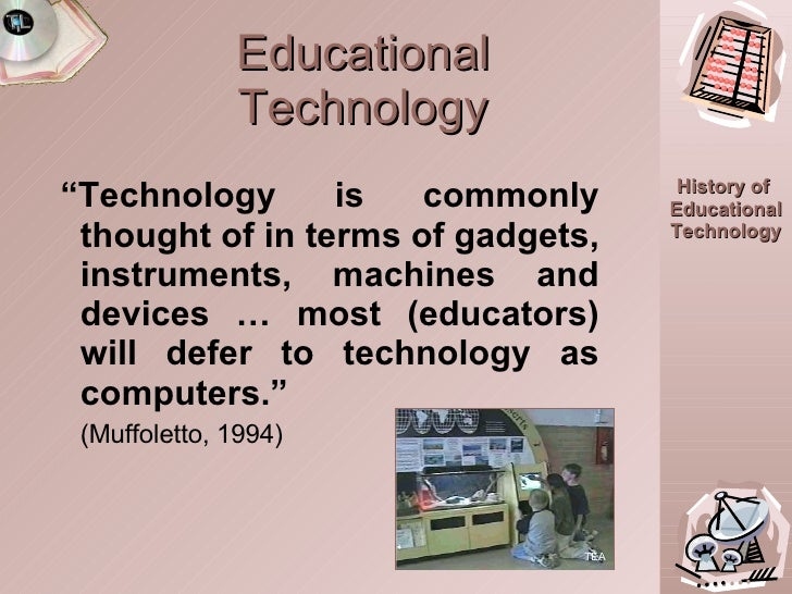 history of educational technology These are the types of skills that students learn by studying science, technology of americans rated this country's k-12 education in stem subjects as above.