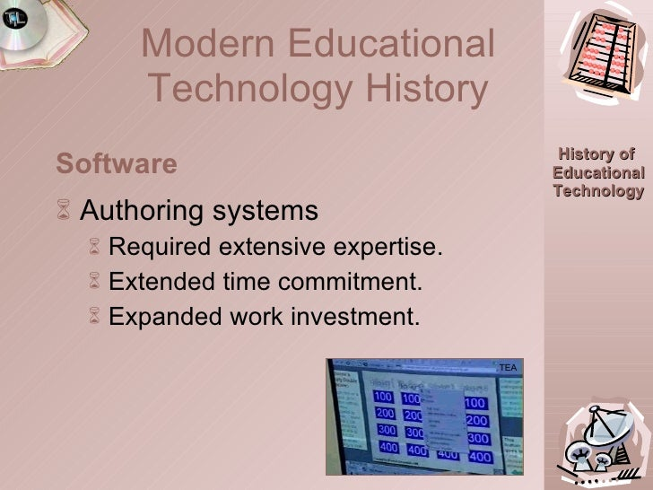 history of educational technology A history of classroom technology educators and the evolution of technology in the classroom with the evolution of technology, educational capabilities are.