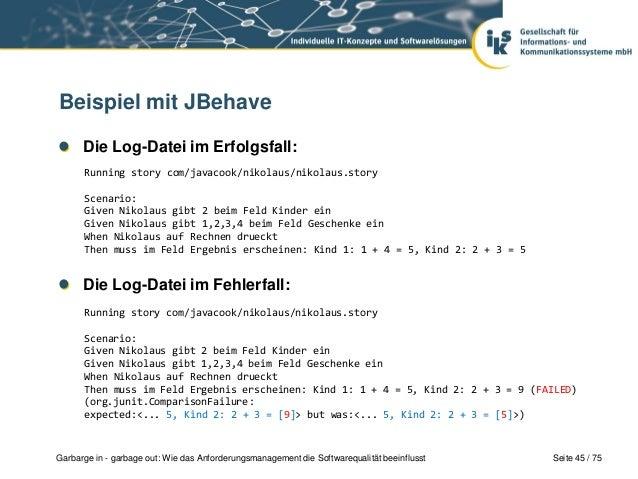 Seite 45 / 75Garbarge in - garbage out: Wie das Anforderungsmanagement die Softwarequalität beeinflusstBeispiel mit JBehav...