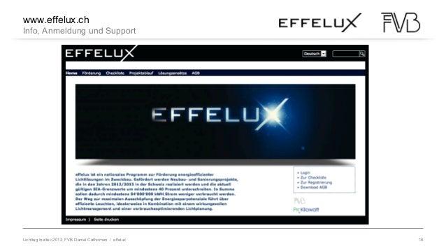 Lichttag Ineltec 2013, FVB Daniel Cathomen / effelux 16 LED im Wandel Nichts ist so beständig wie der Wandel Heraklit von ...