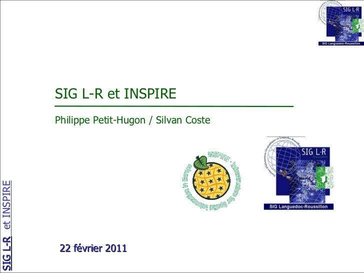 SIG L-R et INSPIRE Philippe Petit-Hugon / Silvan Coste 22 février 2011