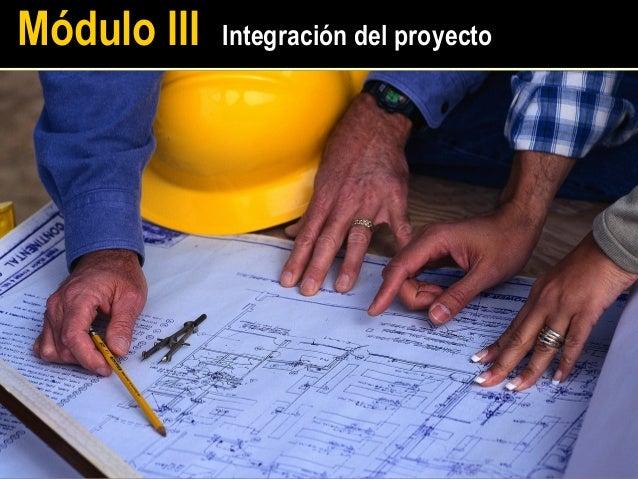 Módulo III   Integración del proyecto