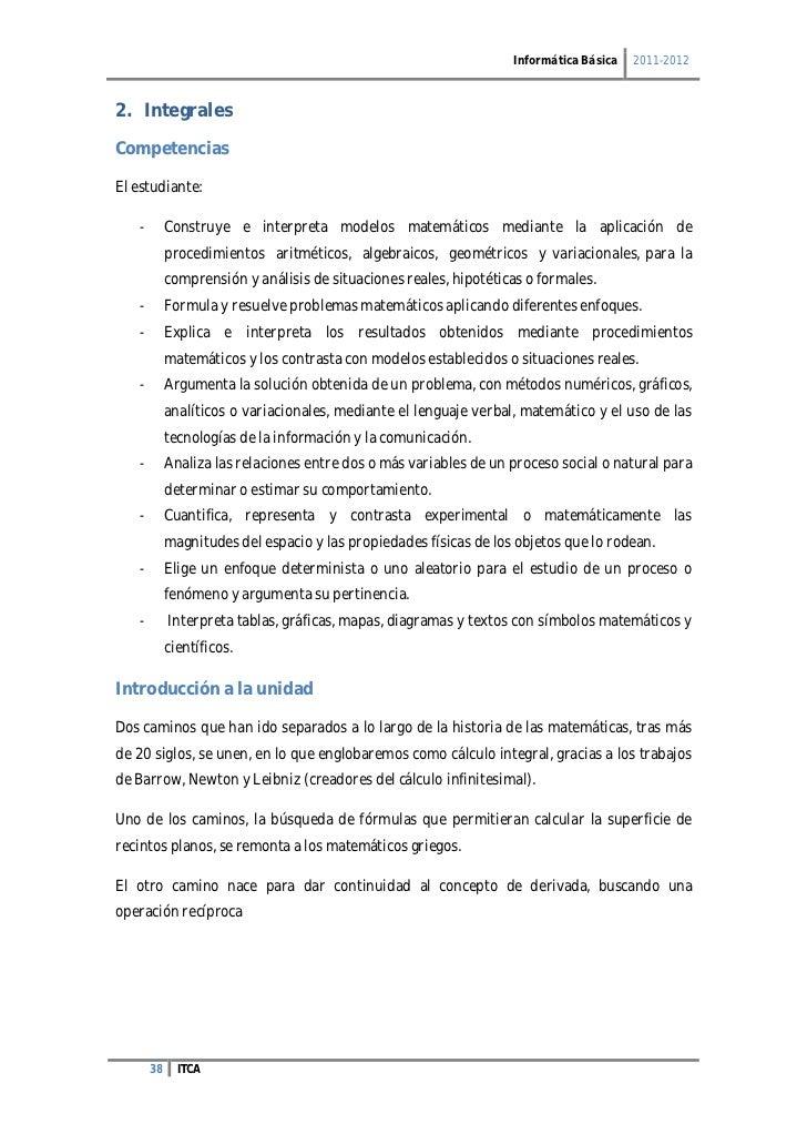 Informática Básica   2011-20122. IntegralesCompetenciasEl estudiante:   -        Construye e interpreta modelos matemático...