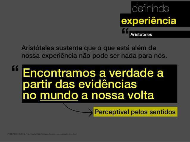 definindo . MATERIAL DE APOIO da Profa. Claudia Bordin Rodrigues Se quiser usar, seja legal e cite a fonte. experiência Ari...