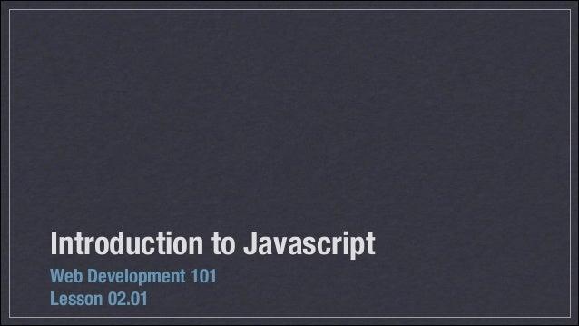 Introduction to Javascript Web Development 101 Lesson 02.01