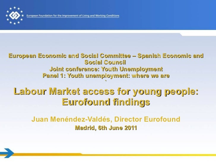 European Economic and Social Committee – Spanish Economic and Social Council  Joint conference: Youth Unemployment Panel 1...