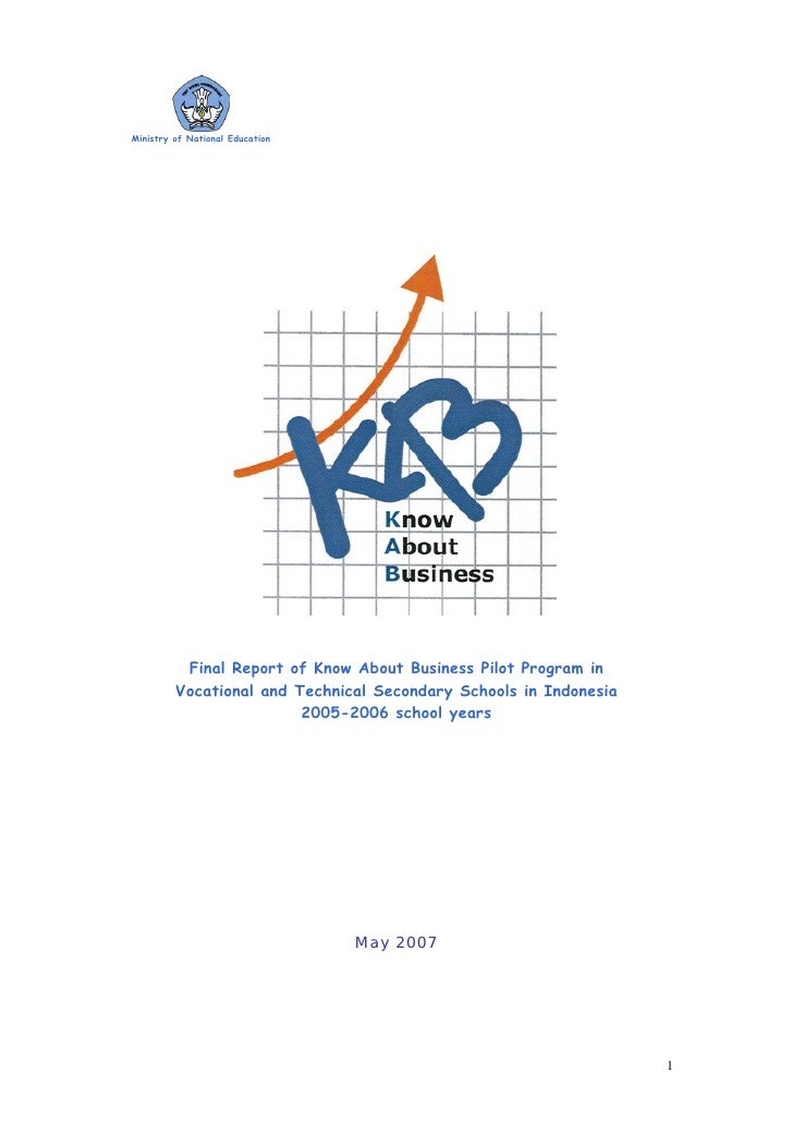 Ministry of National Education               Final Report of Know About Business Pilot Program in          Vocational and ...