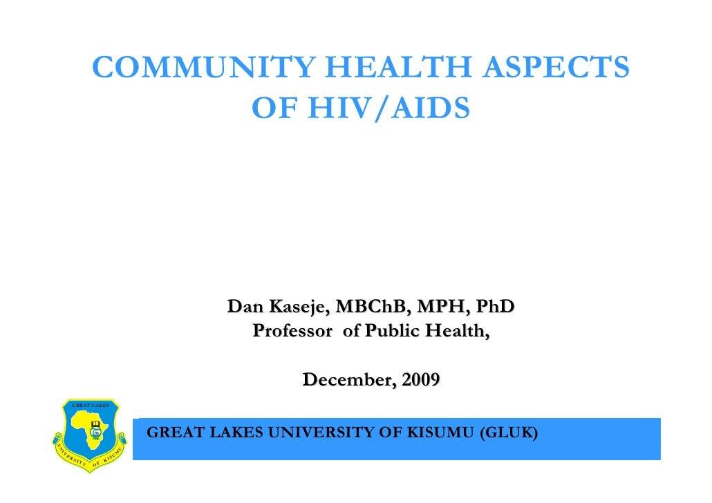 COMMUNITY HEALTH ASPECTS                               OF HIV/AIDS                                                        ...