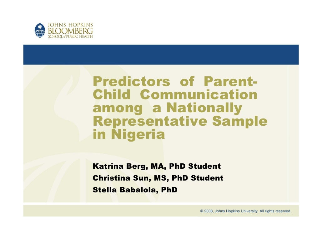 Predictors of Parent- Child Communication among a Nationally Representative Sample in Nigeria  Katrina Berg, MA, PhD Stude...