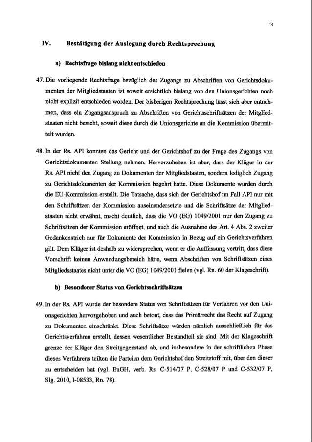 13 IV. Bestiltigung der Auslegung durch Rechtsprechung a) Rechtsfrage bislang nicht entschieden 47. Die vorliegende Rechts...