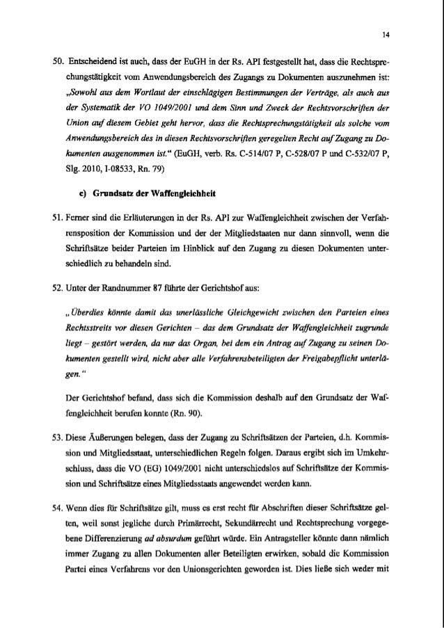 50. Entscheidend ist such, dass der EuGH in der Rs. API festgestellt hat, dass die Rechtspre- chungstatigkeit vom Anwendun...
