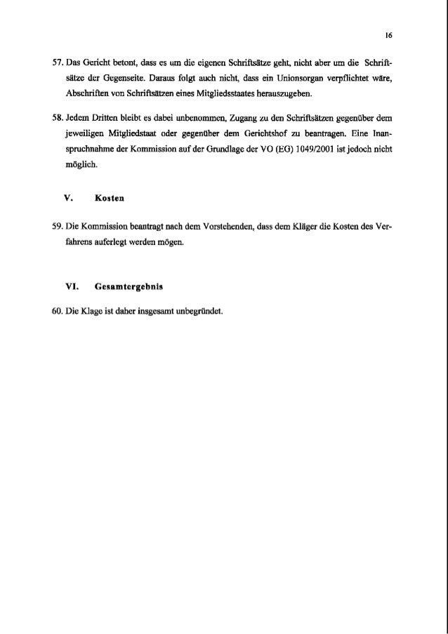 16 57. Das Gericht betont, dass es um die eigenen Schriiisiitze geht, nicht aber um die Schrift- sgtze der Gegenseite. Dar...
