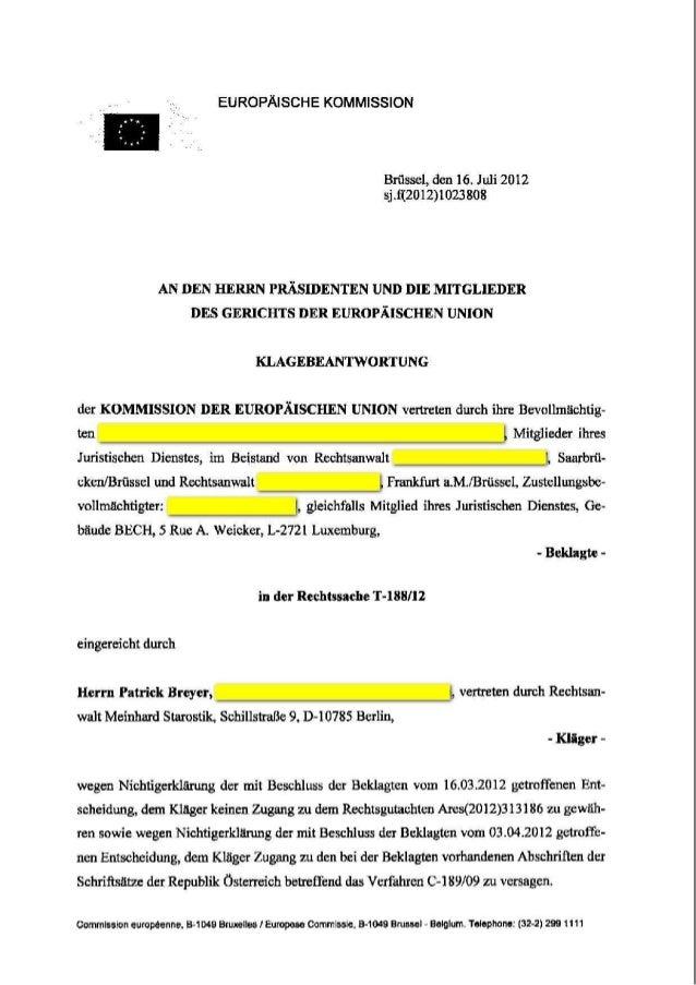 EUROPAISCHE KOMMISSION Briisset, den 16. Juli 2012 sj, f(2012) 1023 808 ANDEN HERRN PRASIDENTEN UND DIE MITGLIEDER DES GER...