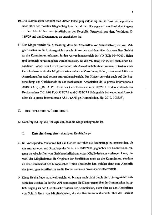 10. Die Kommission schlie6t sich dieser Erledigungserklgrung an, so dass vorliegend nur noch tiber den zweiten Klageantrag...