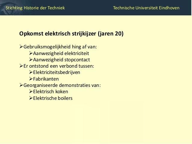 Stichting Historie der Techniek                       Technische Universiteit Eindhoven         Stand Geldersche Electrici...
