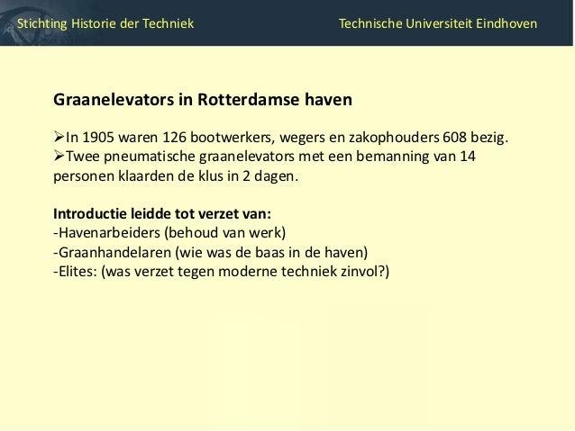Stichting Historie der Techniek               Technische Universiteit Eindhoven   Verworven historische kennis bruikbaar m...