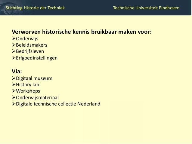 Stichting Historie der Techniek        Technische Universiteit EindhovenDigitaal museum (www.inventingeurope.eu)