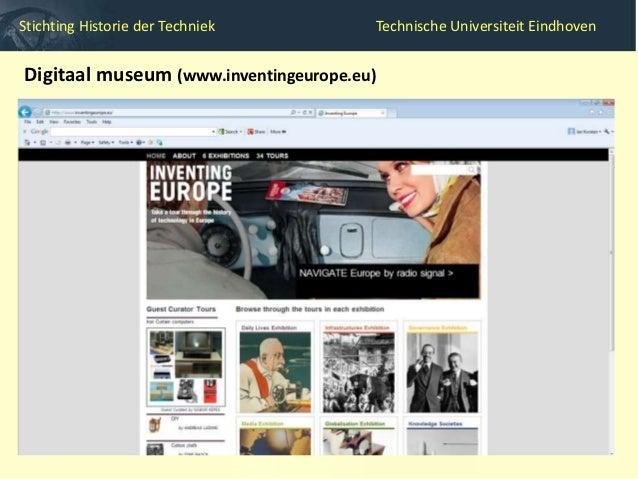 Stichting Historie der Techniek                Technische Universiteit Eindhoven  Digitaal museum  Samenwerking tussen hi...