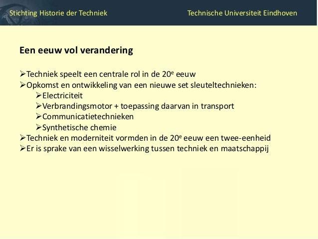 Stichting Historie der Techniek                   Technische Universiteit Eindhoven  Stichting Historie der Techniek  In 1...