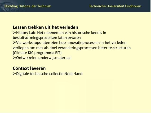 Stichting Historie der Techniek             Technische Universiteit Eindhoven                                  Jaren derti...