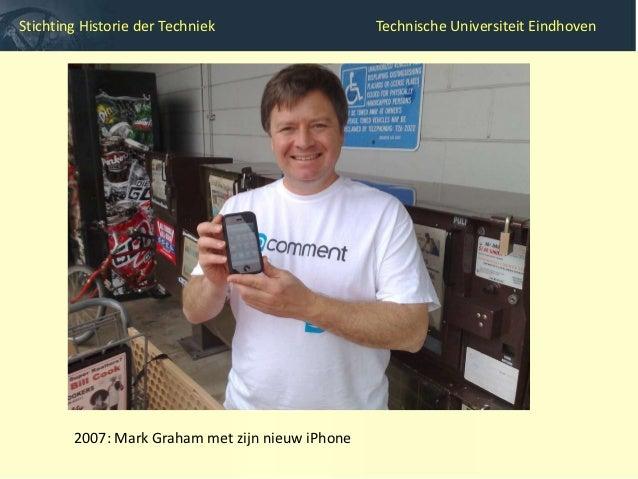Stichting Historie der Techniek           Technische Universiteit Eindhoven        Bedankt voor uw aandacht!        Meer i...