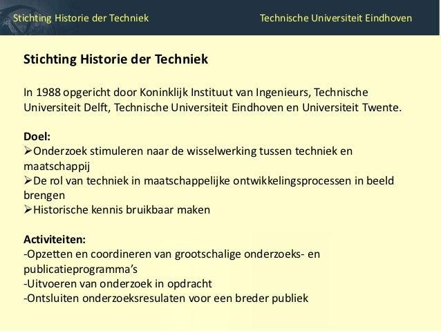 Stichting Historie der Techniek                  Technische Universiteit Eindhoven                      Geschiedenis van d...