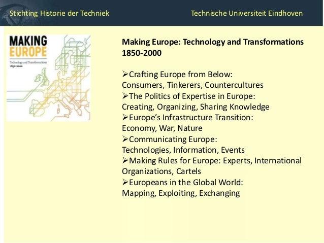 Stichting Historie der Techniek                  Technische Universiteit Eindhoven   Contextualistische geschiedenis   Te...