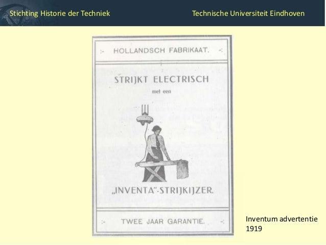 Stichting Historie der Techniek   Technische Universiteit Eindhoven               Veluwe rond 1925