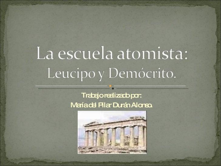 Trabajo realizado por: María del Pilar Durán Alonso.