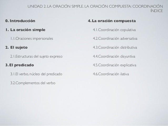 02 la oración simple. la oración compuesta coordinación Slide 2