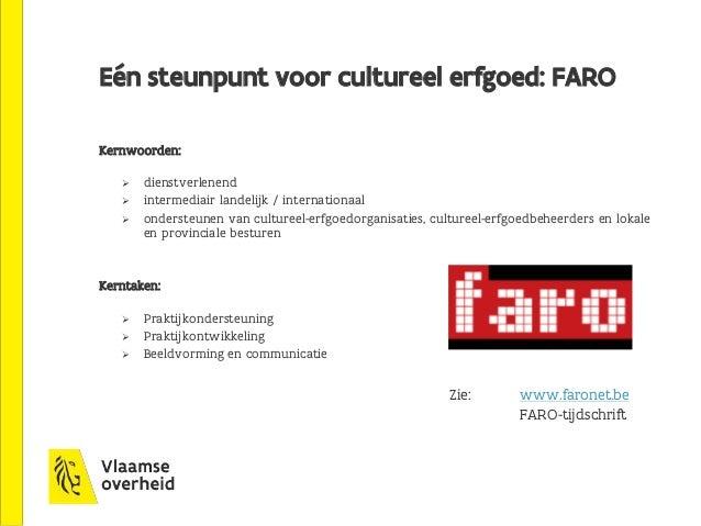 2. Beschermen van cultuurgoederen van uitzonderlijk belang Topstukkendecreet van 24 januari 2003, gewijzigd in 2014 Topstu...