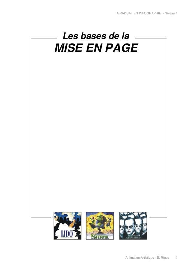 GRADUAT EN INFOGRAPHIE - Niveau 1  Les bases de la  MISE EN PAGE  Animation Artistique - B. Rigau  1