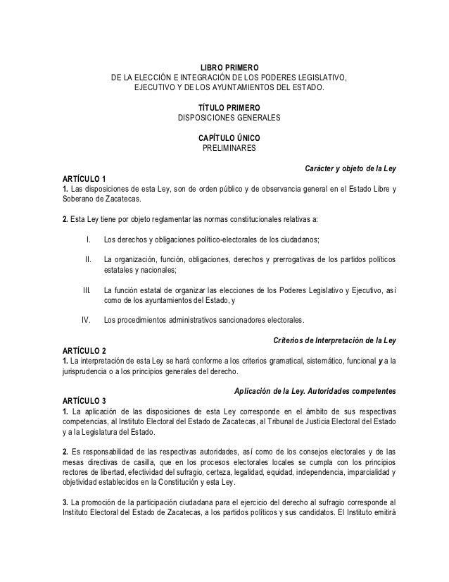 LIBRO PRIMERO               DE LA ELECCIÓN E INTEGRACIÓN DE LOS PODERES LEGISLATIVO,                     EJECUTIVO Y DE LO...
