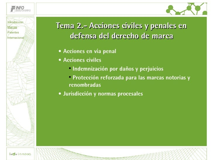 Tema 2.- Acciones civiles y penales en defensa del derecho de marca <ul><li>Acciones en vía penal </li></ul><ul><li>Accion...