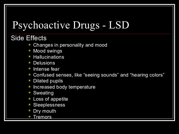 effects of psychoactive drugs essay Psychiatric illness should always be treated with psychotherapy or appropriate medication if needed abrupt discontinuation of psychotropic drugs can lead to serious adverse effects, such as discontinuation symptoms and recurrence of the primary psychiatric disorder (einarson 2001a.